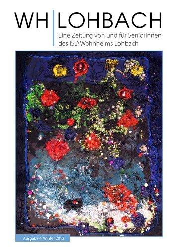 Eine Zeitung von und für SeniorInnen des ISD Wohnheims Lohbach