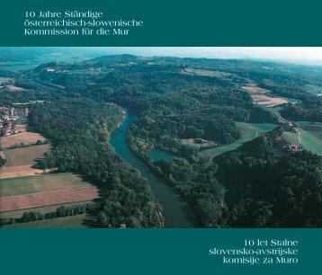 10 Jahre St−ndige ısterreichische-slowenische Mur-Kommission