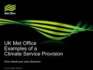 UK Met Office Examples of a Climate Service Provision - GFCS