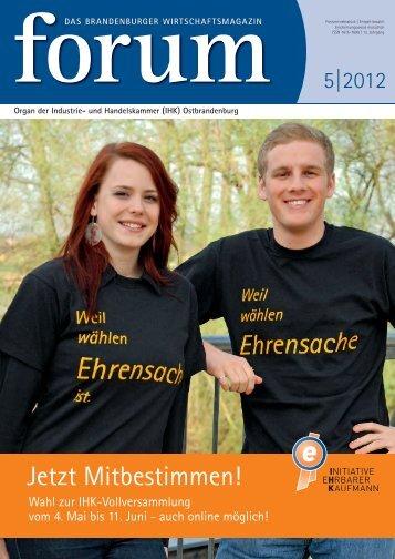 forum 05|2012 - Wirtschaftsmagazin Ostbrandenburg
