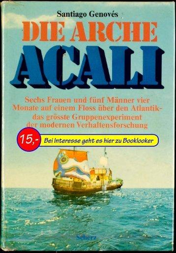 Santiago Genovés Die Arche Akali; Sechs Frauen und fünf Männer ...