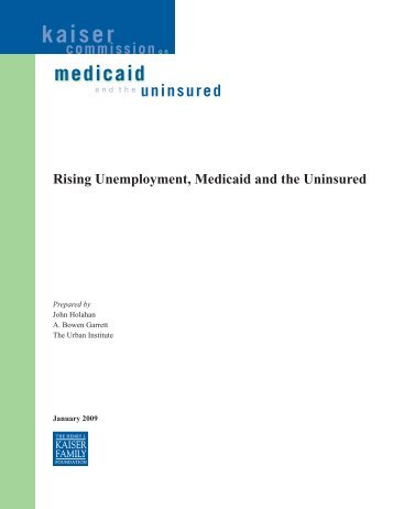 Rising Unemployment, Medicaid and the Uninsured - Report