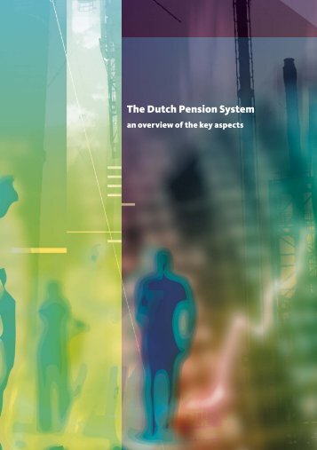 The Dutch Pension System - Pensioenfederatie