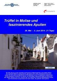 Trüffel in Molise und faszinierendes Apulien - SERVRail