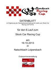 Stockcar Cup 2013: 6. Rennen - Ausschreibung