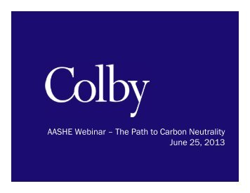 AASHE Webinar – The Path to Carbon Neutrality June 25, 2013
