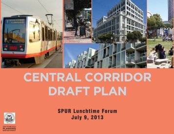 Central Corridor Draft Plan ppt - SPUR