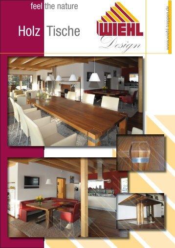 Holz Tische - WIEHL Treppen