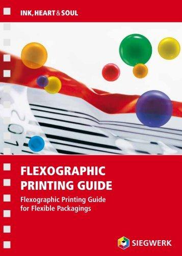 FLEXOGRAPHIC PRINTING GUIDE - Siegwerk