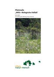 Pilotstudie Wild und Biologische Vielfalt - Jägerstiftung natur + mensch