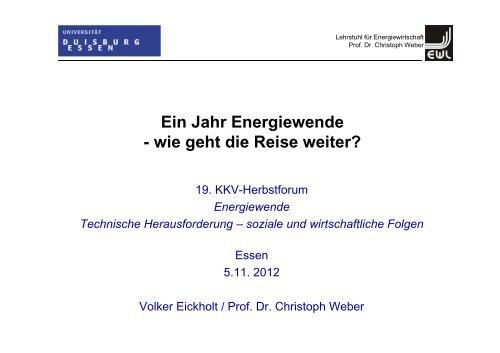 Ein Jahr Energiewende - wie geht die Reise weiter? - KKV