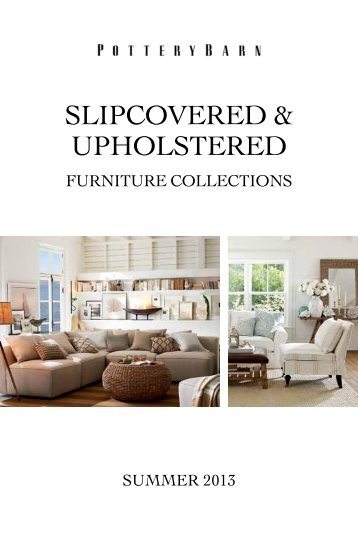 SLIPCOVERED & UPHOLSTERED