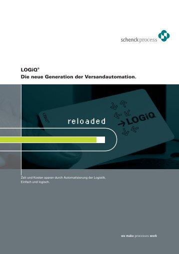 LOGiQ® Die neue Generation der Versandautomation.