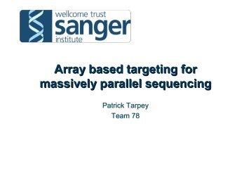 Array based targeting for massively parallel sequencing Array based ...
