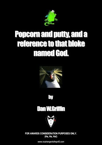 Popcorn and putty and a reference to that bloke named God.pub