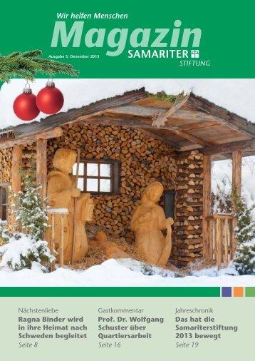 Das MAGAZIN Ausgabe 3 2013 mit Jahreschronik - Samariterstiftung
