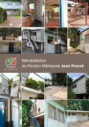Réhabilitation du Pavillon Métropole Jean Prouvé - Vilogia