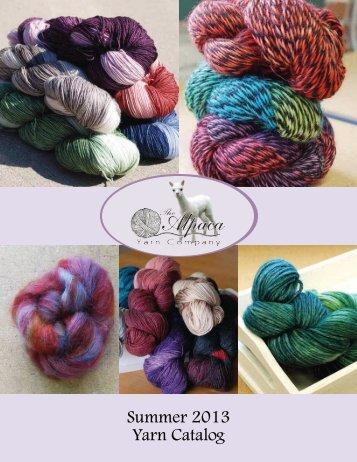 Summer 2013 Yarn Catalog - The Alpaca Yarn Company