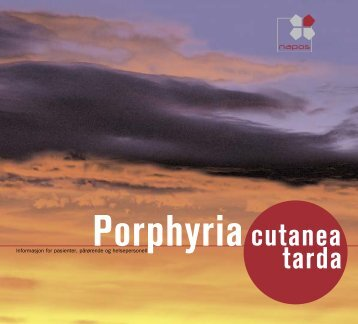 Porphyria cutanea tarda (PCT) - praktiske råd for ... - Helse Bergen