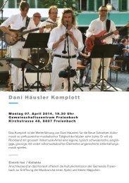 Dani Häusler Komplott - Gemeinde Freienbach