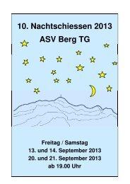 10. Nachtschiessen 2013 ASV Berg TG - ZKAV
