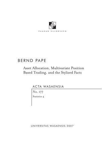 BERND PAPE Asset Allocation, Multivariate Position Based Trading ...