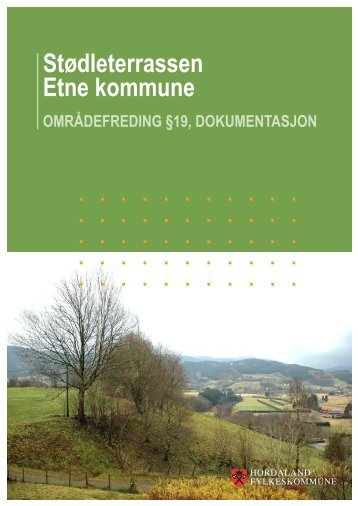 Stødleterrassen Etne kommune - Hordaland fylkeskommune