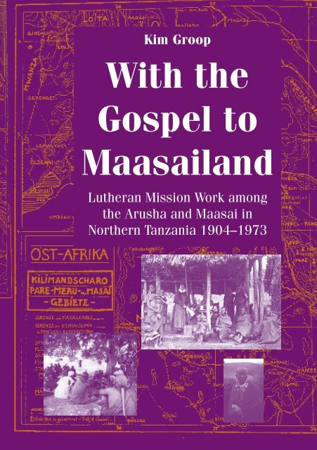 Kim Groop With The Gospel To Maasailand åbo Akademi