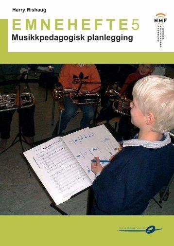 Musikkpedagogisk planlegging - Norges Musikkorps Forbund