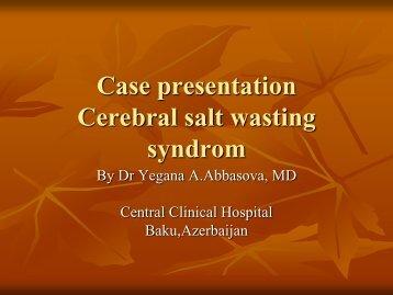 Case presentation Cerebral salt wasting syndrom