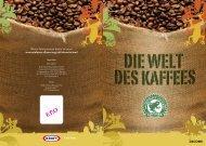 Die Welt des Kaffees, PDF 2 MB - CSR WeltWeit