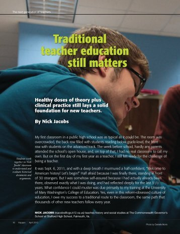 Traditional teacher education still matters - College of Education