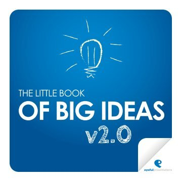 The Little Book of Big Ideas 2013.pdf - Eyeful Presentations