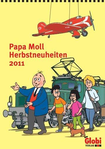 Papa Moll Herbstneuheiten 2011