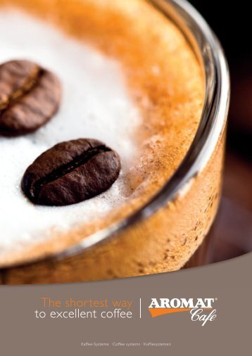 Kaffee-Systeme . Coffee systems . Koffiesystemen - AROMAT Cafe