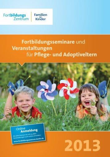 und Adoptiveltern 2013 als PDF-Datei - Fortbildungszentrum