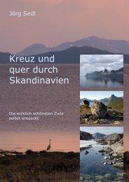 Kreuz und quer durch Skandinavien - Jörg Sedl