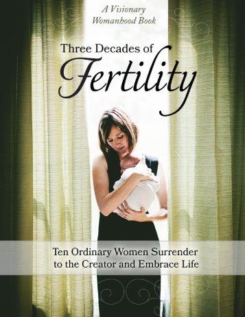 Three Decades of Fertility - Natural Fertility and Wellness