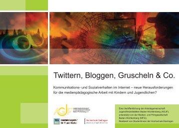 Twittern, Bloggen, Gruscheln & Co. - AGJF