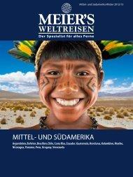 MEIER`S WELTREISEN - Mittel- und Südamerika - Winter 2012/2013