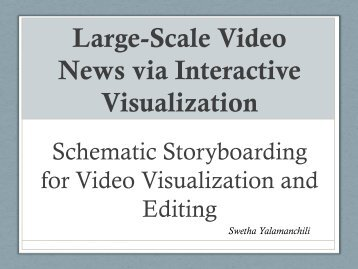 Large-Scale Video News via Interactive Visualization