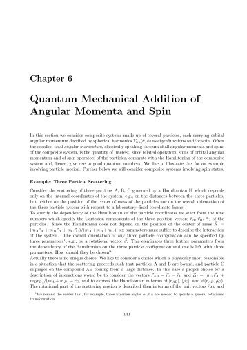 Quantum Mechanical Addition of Angular Momenta and Spin