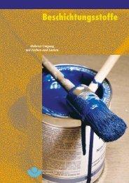 Beschichtungsstoffe Sicherer Umgang mit Farben und Lacken