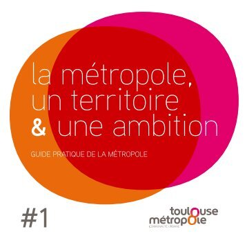 guide pratique de la métropole - Toulouse Métropole