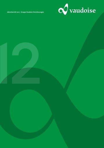 Jahresbericht 2012 - Vaudoise Assurances