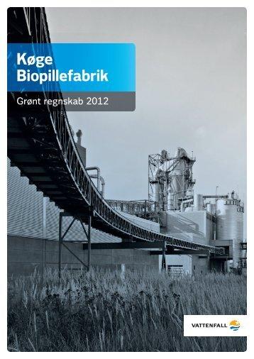 Køge Biopillefabrik, grønt regnskab 2012 (PDF 3 MB) - Vattenfall