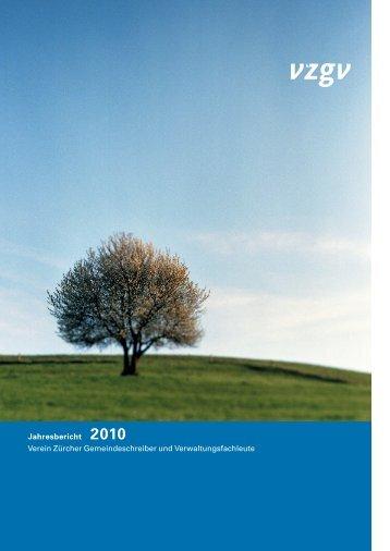 Jahresbericht 2010 Verein Zürcher Gemeindeschreiber und ... - VZGV