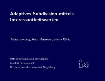 Adaptives Subdivision mittels Interessantheitswerten - Tobias Isenberg