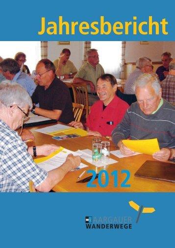 Jahresbericht 2012 - Aargauer Wanderwege