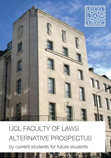 ucl faculty of laws alternative prospectus - UCL Law Society
